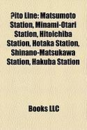 Ito Line: Matsumoto Station, Minami-Otari Station, Shinano-Matsukawa Station, Kamishiro Station, Shinano-?Machi Station, Hotaka