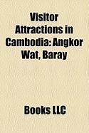 Visitor Attractions in Cambodia: Angkor Wat, Baray
