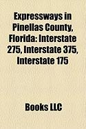 Expressways in Pinellas County, Florida: Interstate 275, Interstate 375, Interstate 175