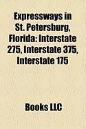Expressways in St. Petersburg, Florida: Interstate 275, Interstate 375, Interstate 175