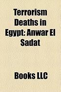 Terrorism Deaths in Egypt: Anwar El Sadat
