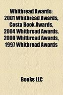 Whitbread Awards: 2001 Whitbread Awards, Costa Book Awards, 2004 Whitbread Awards, 2000 Whitbread Awards, 1997 Whitbread Awards