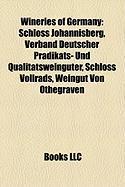 Wineries of Germany: Schloss Johannisberg, Verband Deutscher Pradikats- Und Qualitatsweinguter, Schloss Vollrads, Weingut Von Othegraven
