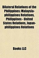 Bilateral Relations of the Philippines: Malaysia-Philippines Relations, Philippines - United States Relations, Japan-Philippines Relations