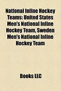 National Inline Hockey Teams: United States Men's National Inline Hockey Team, Sweden Men's National Inline Hockey Team
