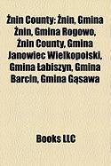 Nin County: Nin, Gmina Nin, Gmina Rogowo, Nin County, Gmina Janowiec Wielkopolski, Gmina Abiszyn, Gmina Barcin, Gmina G Sawa