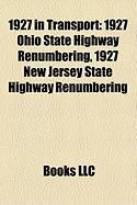 1927 in Transport: 1927 Ohio State Highway Renumbering, 1927 New Jersey State Highway Renumbering