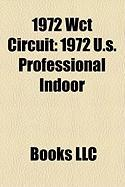 1972 Wct Circuit: 1972 U.S. Professional Indoor