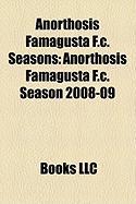 Anorthosis Famagusta F.C. Seasons: Anorthosis Famagusta F.C. Season 2008-09