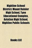 Highline School District: Mount Rainier High School, Tyee Educational Complex, Aviation High School, Highline Public Schools