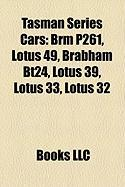 Tasman Series Cars: Brm P261, Lotus 49, Brabham Bt24, Lotus 39, Lotus 33, Lotus 32