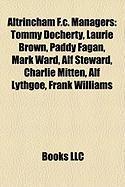 Altrincham F.C. Managers: Tommy Docherty, Laurie Brown, Paddy Fagan, Mark Ward, Alf Steward, Charlie Mitten, Alf Lythgoe, Frank Williams