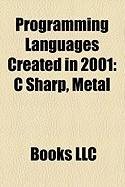 Programming Languages Created in 2001: C Sharp, Metal