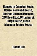 Houses in Camden: Keats House, Kenwood House, Charles Dickens Museum, 2 Willow Road, Witanhurst, Burgh House, Freud Museum, Fenton House