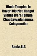 Hindu Temples in Haveri District: Hangal, Siddhesvara Temple, Chaudayyadanapura, Galaganatha