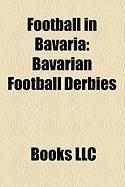 Football in Bavaria: Bavarian Football Derbies