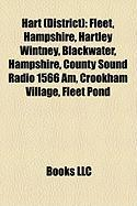Hart (District): Fleet, Hampshire, Hartley Wintney, Blackwater, Hampshire, County Sound Radio 1566 Am, Crookham Village, Fleet Pond