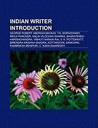 Indian Writer Introduction: George Robert Aberigh-MacKay, T.K. Doraiswamy, Renji Panicker, Nalin Vilochan Sharma, Bharatendu Harishchandra