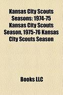 Kansas City Scouts Seasons: 1974-75 Kansas City Scouts Season, 1975-76 Kansas City Scouts Season