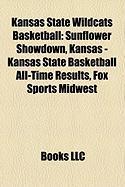 Kansas State Wildcats Basketball: Sunflower Showdown, Kansas - Kansas State Basketball All-Time Results, Fox Sports Midwest