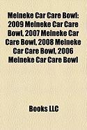Meineke Car Care Bowl: 2009 Meineke Car Care Bowl, 2007 Meineke Car Care Bowl, 2008 Meineke Car Care Bowl, 2006 Meineke Car Care Bowl