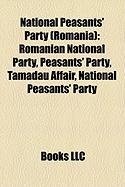 National Peasants' Party (Romania): Romanian National Party, Peasants' Party, T M D U Affair, National Peasants' Party