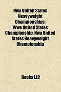 Nwa United States Heavyweight Championships: Wwe United States Championship, Nwa United States Heavyweight Championship
