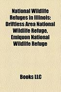 National Wildlife Refuges in Illinois: Driftless Area National Wildlife Refuge, Emiquon National Wildlife Refuge