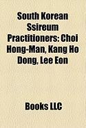 South Korean Ssireum Practitioners: Choi Hong-Man, Kang Ho Dong, Lee Eon
