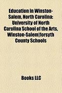 Education in Winston-Salem, North Carolina: University of North Carolina School of the Arts, Winston-Salem-Forsyth County Schools