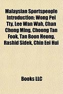 Malaysian Sportspeople Introduction: Wong Pei Tty, Lee WAN Wah, Chan Chong Ming, Choong Tan Fook, Tan Boon Heong, Rashid Sidek, Chin Eei Hui