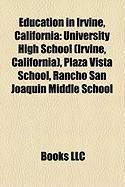 Education in Irvine, California: University High School (Irvine, California), Plaza Vista School, Rancho San Joaquin Middle School