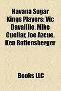 Havana Sugar Kings Players: Vic Davalillo, Mike Cuellar, Joe Azcue, Ken Raffensberger