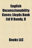 English Unconscionability Cases: Lloyds Bank Ltd V Bundy, D