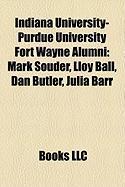 Indiana University-Purdue University Fort Wayne Alumni: Mark Souder, Lloy Ball, Dan Butler, Julia Barr