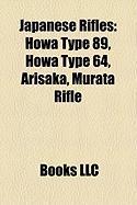 Japanese Rifles: Howa Type 89, Howa Type 64, Arisaka, Murata Rifle