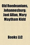 Old Roedeanians, Johannesburg: Jani Allan, Mary Maytham Kidd