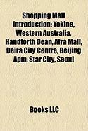 Shopping Mall Introduction: Yokine, Western Australia, Handforth Dean, Afra Mall, Deira City Centre, Beijing APM, Star City, Seoul
