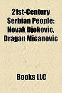 21st-Century Serbian People: Novak Djokovic, Dragan Mi Anovi