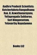 Andhra Pradesh Scientists: Kotcherlakota Rangadhama Rao, U. Aswathanarayana, Yellapragada Subbarao, Suri Bhagavantam, Yelavarthy Nayudamma