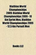 Biathlon World Championships 2009: Biathlon World Championships 2009 - 10 Km Sprint Men, Biathlon World Championships 2009 - 12.5 Km Pursuit Men