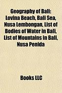 Geography of Bali: Lovina Beach, Bali Sea, Nusa Lembongan, List of Bodies of Water in Bali, List of Mountains in Bali, Nusa Penida