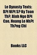 Le Dynasty Texts: I VI T S KY Toan Th, Binh Ngo I Cao, Hoang Le NH T Th Ng Chi