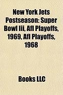 New York Jets Postseason: Super Bowl III, Afl Playoffs, 1969, Afl Playoffs, 1968