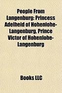 People from Langenburg: Princess Adelheid of Hohenlohe-Langenburg, Prince Victor of Hohenlohe-Langenburg