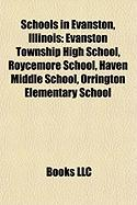 Schools in Evanston, Illinois: Evanston Township High School, Roycemore School, Haven Middle School, Orrington Elementary School