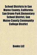 School Districts in San Mateo County, California: San Bruno Park Elementary School District, San Mateo County Community College District