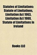 Statutes of Limitations: Statute of Limitations, Limitation ACT 1963, Limitation ACT 1980, Statute of Limitations in Ireland