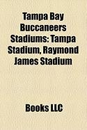 Tampa Bay Buccaneers Stadiums: Tampa Stadium, Raymond James Stadium