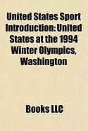 United States Sport Introduction: United States at the 1994 Winter Olympics, Washington